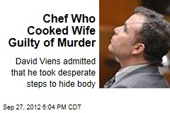Chef Who Cooked Wife Guilty of Murder