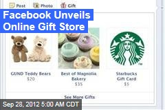 Facebook Unveils Online Gift Store