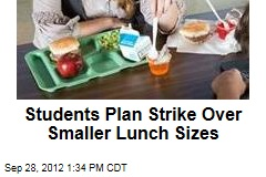 Students Plan Strike Over Smaller Lunch Sizes