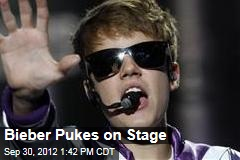 Bieber Pukes on Stage