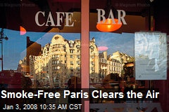 Smoke-Free Paris Clears the Air