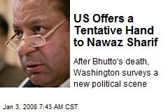 US Offers a Tentative Hand to Nawaz Sharif