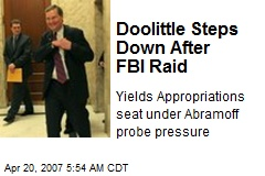 Doolittle Steps Down After FBI Raid