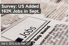 Survey: US Added 162K Jobs in Sept.