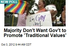 Majority Don't Want Gov't to Promote 'Traditional Values'