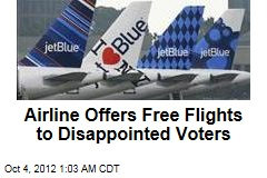 Airline Offers Free Flights to Disappointed Voters