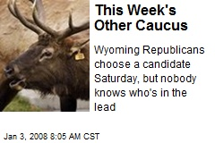 This Week's Other Caucus