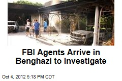 FBI Agents Arrive in Benghazi to Investigate