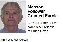 Manson Follower Granted Parole