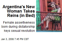 Argentina's New Woman Takes Reins (in Bed)