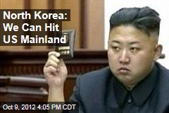 North Korea: We Can Hit US Mainland