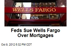 US Sues Wells Fargo Over Mortgages