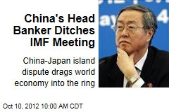 China's Head Banker Ditches IMF Meeting