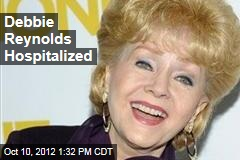 Debbie Reynolds Hospitalized