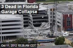 3 Dead in Florida Garage Collapse