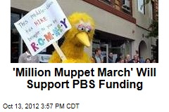 'Million Muppet March' Will Support PBS Funding