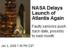 NASA Delays Launch of Atlantis Again