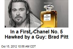 In a First, Chanel No. 5 Hawked by a Guy: Brad Pitt