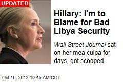 Hillary: I'm to Blame for Bad Benghazi Security