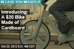 Introducing: A $20 Bike Made of Cardboard