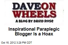 Inspirational Paraplegic Blogger Is a Hoax