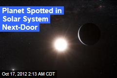 Planet Spotted in System Next Door