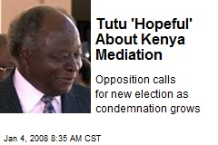 Tutu 'Hopeful' About Kenya Mediation