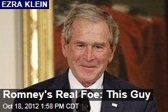 Romney's Real Foe: This Guy