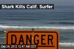 Shark Kills Calif. Surfer
