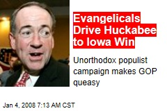 Evangelicals Drive Huckabee to Iowa Win