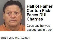 Hall of Famer Carlton Fisk Faces DUI Charges