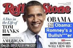 Obama: Romney's a Bullsh***er
