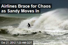 Airlines Brace for Chaos as Sandy Moves In