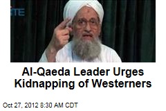 Al-Qaeda Leader Urges Kidnapping of Westerners