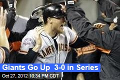 Giants Go Up 3-0 in Series