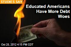 Educated Americans Have Most Debt