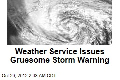 Weather Service Issues Gruesome NJ Storm Warning