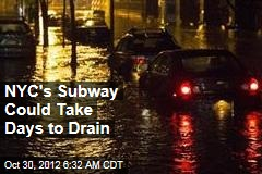 NYC's Subway Could Take Days to Drain