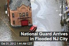 National Guard Arrives in Flooded NJ City