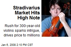 Stradivarius Market Hits High Note