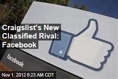 Craigslist's New Classified Rival: Facebook