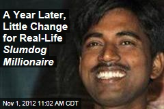 A Year Later, Little Change for Real-Life Slumdog Millionaire
