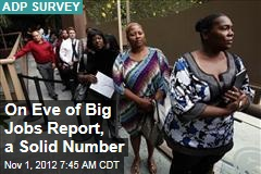On Eve of Big Jobs Report, a Big Number