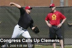 Congress Calls Up Clemens