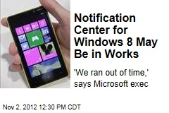 Notification Center for Windows 8 May Be in Works
