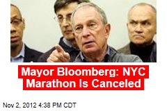 Mayor Bloomberg: NYC Marathon Is Canceled