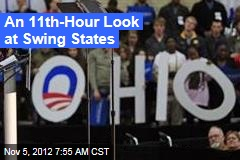 An 11th-Hour Look at Swing States
