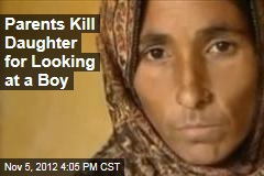 Parents Kill Their Girl for Looking at a Boy