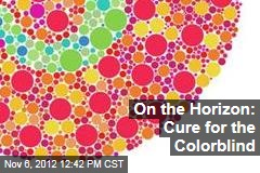 On the Horizon: Cure for the Colorblind