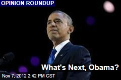 What's Next, Obama?